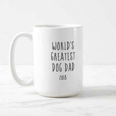 World's Greatest Dog Dad - custom Happy Birthday Coffee Mug