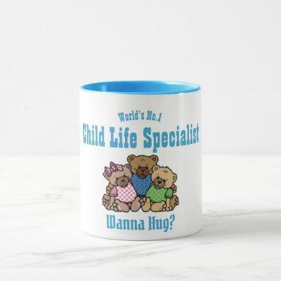 Worlds No.1 CHILD LIFE SPECIALIST Bears Wanna Hug Mug