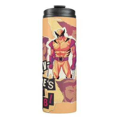 X-Men | Play-time's Over, Bub! Thermal Tumbler