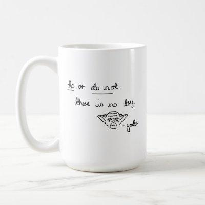 Yoda Doodle - Do. Or Do Not. There Is No Try Coffee Mug