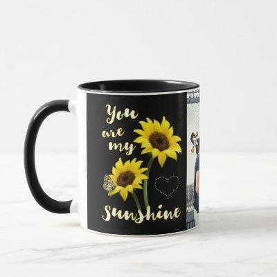 You are my Sunshine Photo Mug