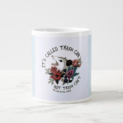 You can giant coffee mug