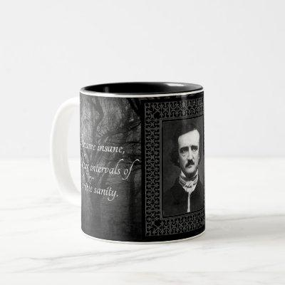 Your Fave Edgar Allen Poe Quotes Creepy Vintage Two-Tone Coffee Mug