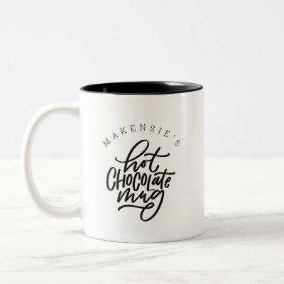 Your Name Hot Chocolate Mug