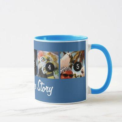 Your Own Tell Your Photo Story 5 images Blue Mug