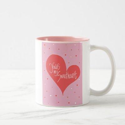 You're my Sweetheart Two-Tone Coffee Mug